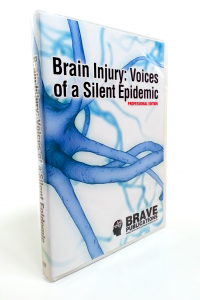 Brain Injury: Voices of a Silent Epidemic - Professional Edition - DVD package